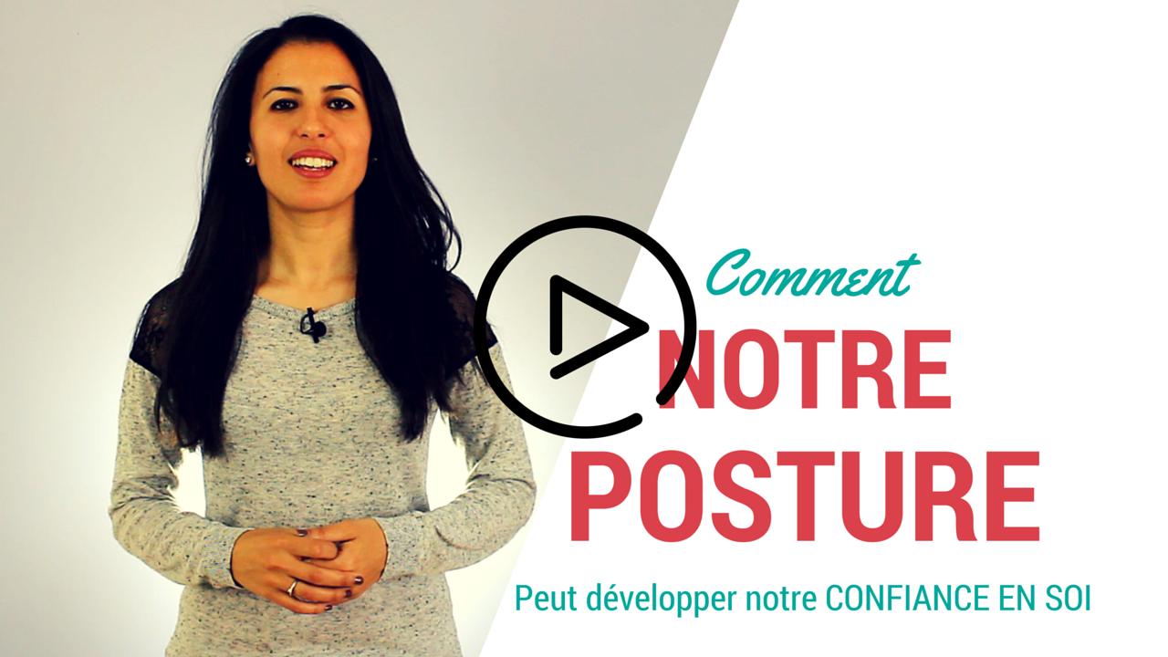 Comment notre posture peut développer notre confiance en soi