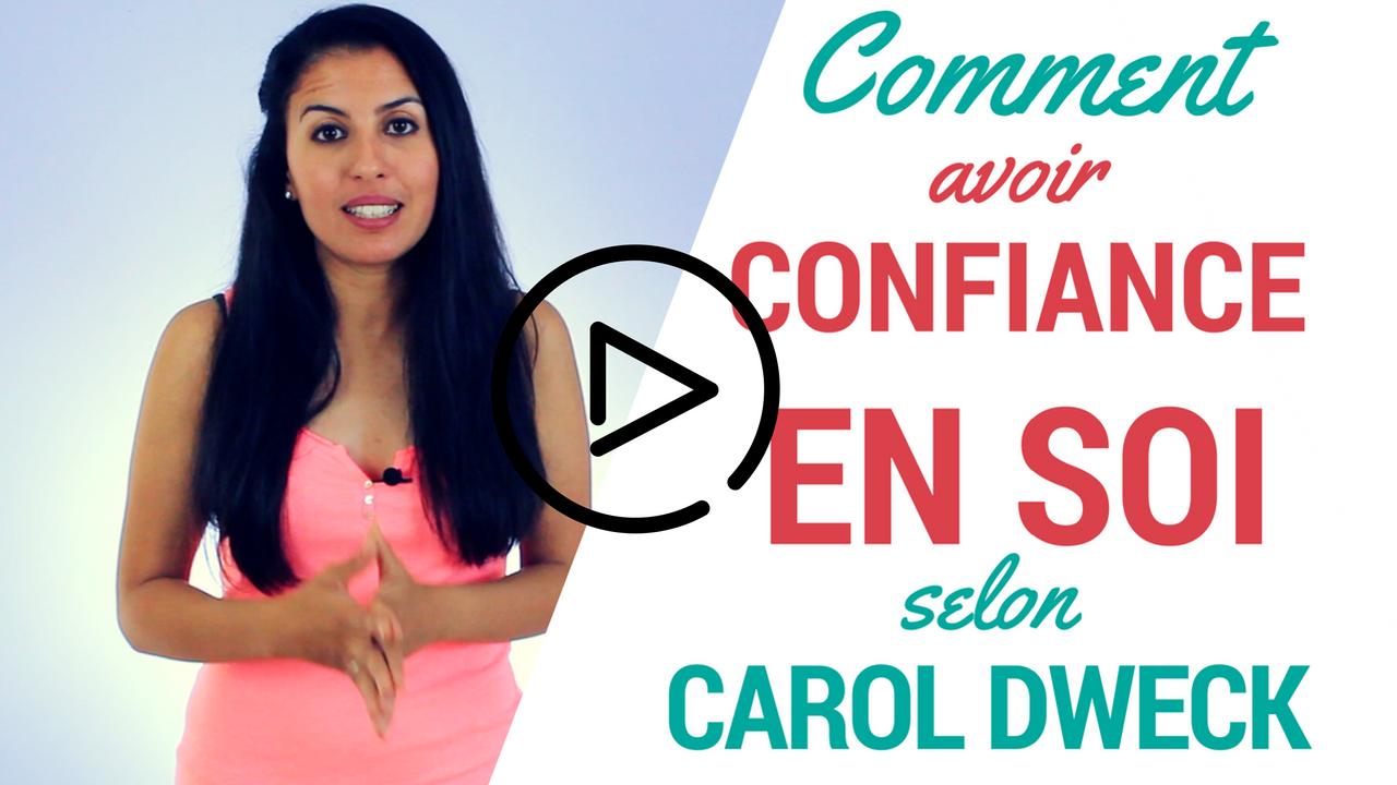 Comment avoir confiance en soi selon Carol Dweck
